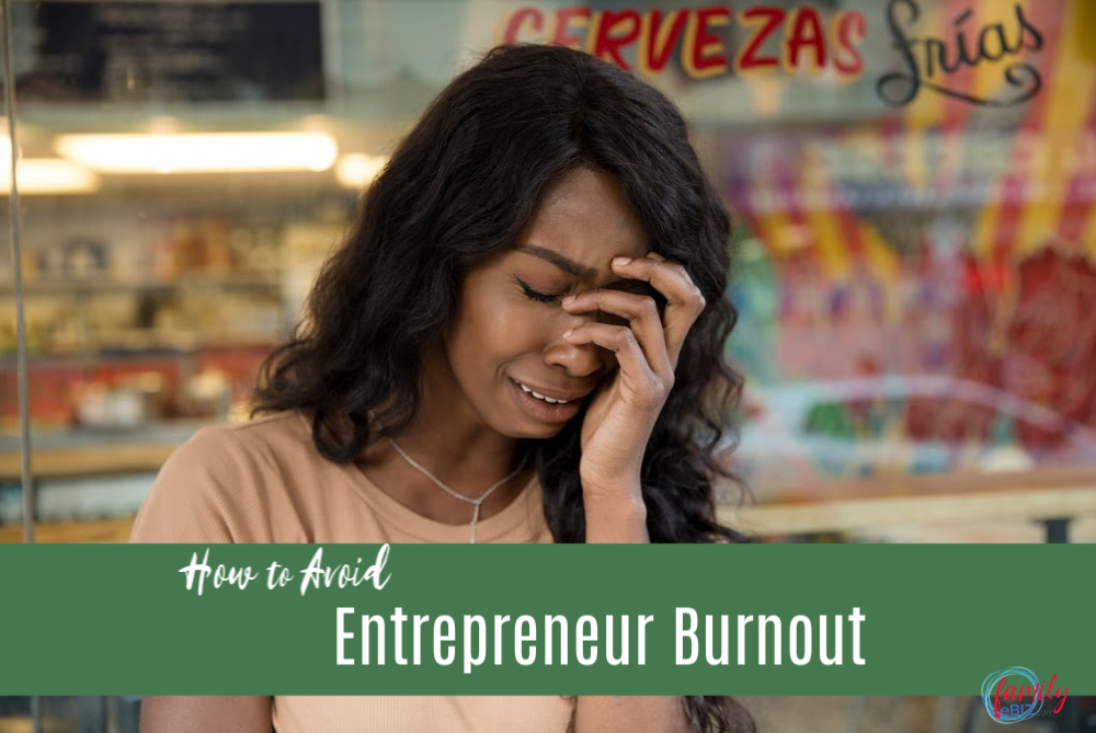 how to avoid entrepreneur burnout